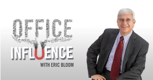 Office Influence with Eric Bloom
