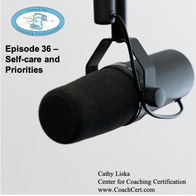 Episode 36 - Self-care and Priorities.jpg