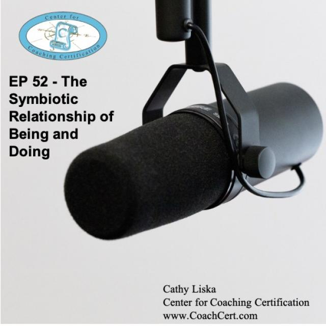 EP 52 - The Symbiotic Relationship of Being and Doing.jpg