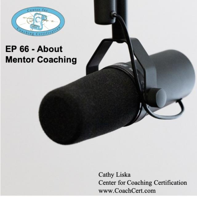 EP 66 - About Mentor Coaching.jpg