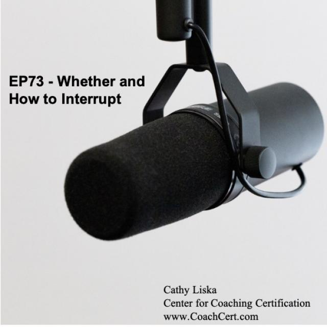EP73 - Whether and How to Interrupt.jpg