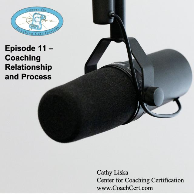 Episode 11 - Coaching Relationship and Process.jpg
