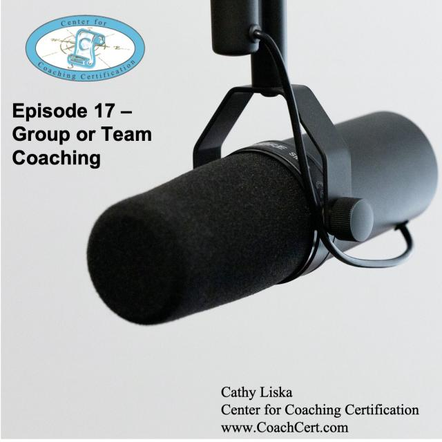 Episode 17 - Group or Team Coaching.jpg