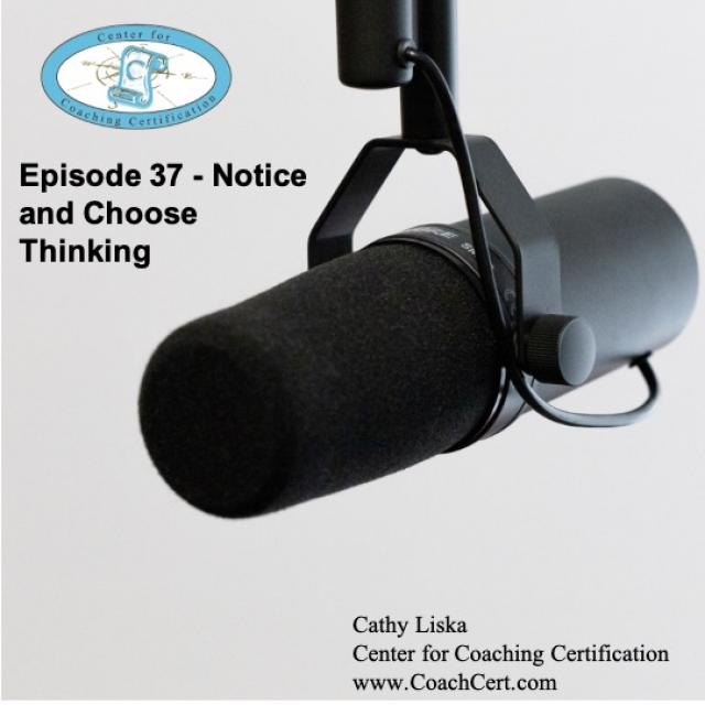 Episode 37 - Notice and Choose Thinking.jpg