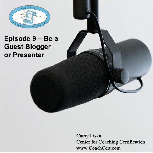 EP 9 - Be a Guest Blogger or Presenter.jpg