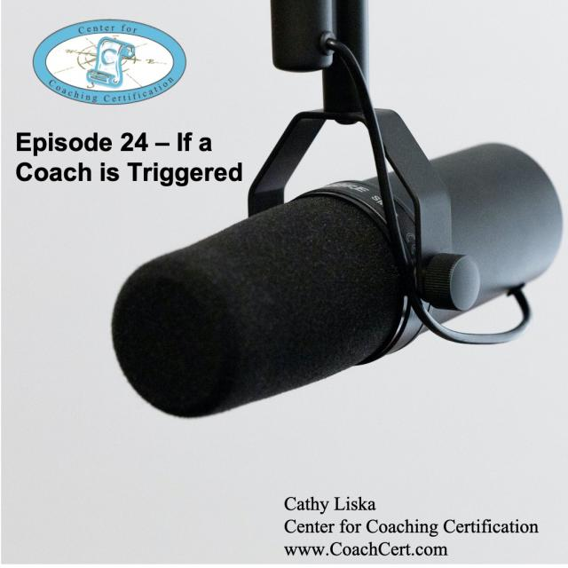 Episode 24 - If a Coach is Triggered.jpg