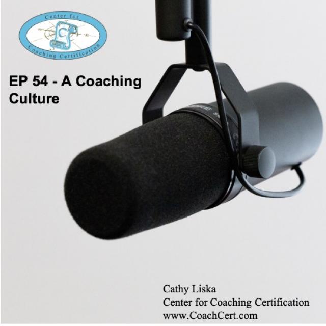 EP 54 - A Coaching Culture.jpg