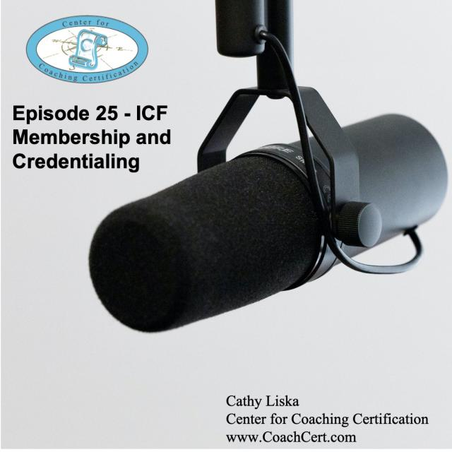 Episode 25 - ICF Membership and Credentialing.jpg