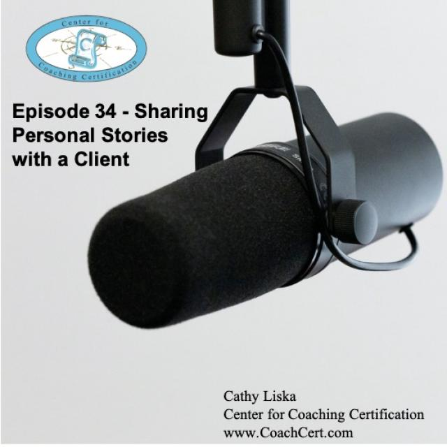 Episode 34 - Sharing Personal Stories with a Client..jpg